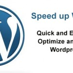 Speed up WordPress – Quick & Easy Ways To Optimize and Speed Up Wordress Site