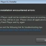 Adobe Flash Player Installer Error: The installation encountered errors