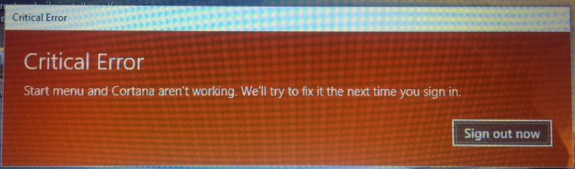 Windows 10 Critical Error Start Menu and Cortanaarent working error solved